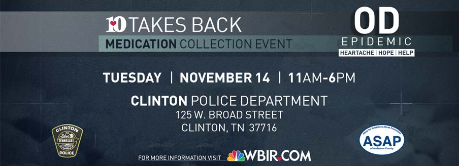 10 Takes Back Medication Collection Event will be November 14th